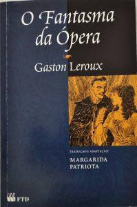 """Capa da primeira versão de """"O Fantasma da Ópera"""" traduzida em português pela escritora Margarida Patriota"""